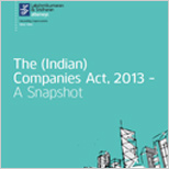 The (Indian) Companies Act, 2013 – A snapshot (2014)